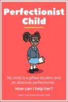 perfectionist child