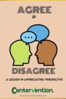 Agree to Disagree: A Lesson About Perspective